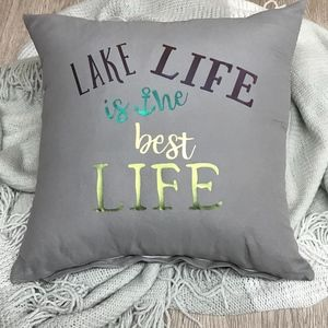 Lake Life Is The Best Life Throw Pillow Cover A3